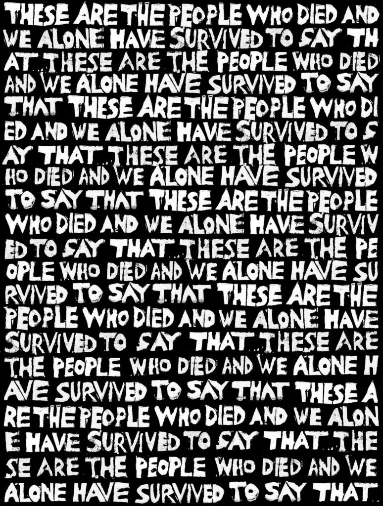 these are the people who have died and we alone have survived to say that these are the people who have died